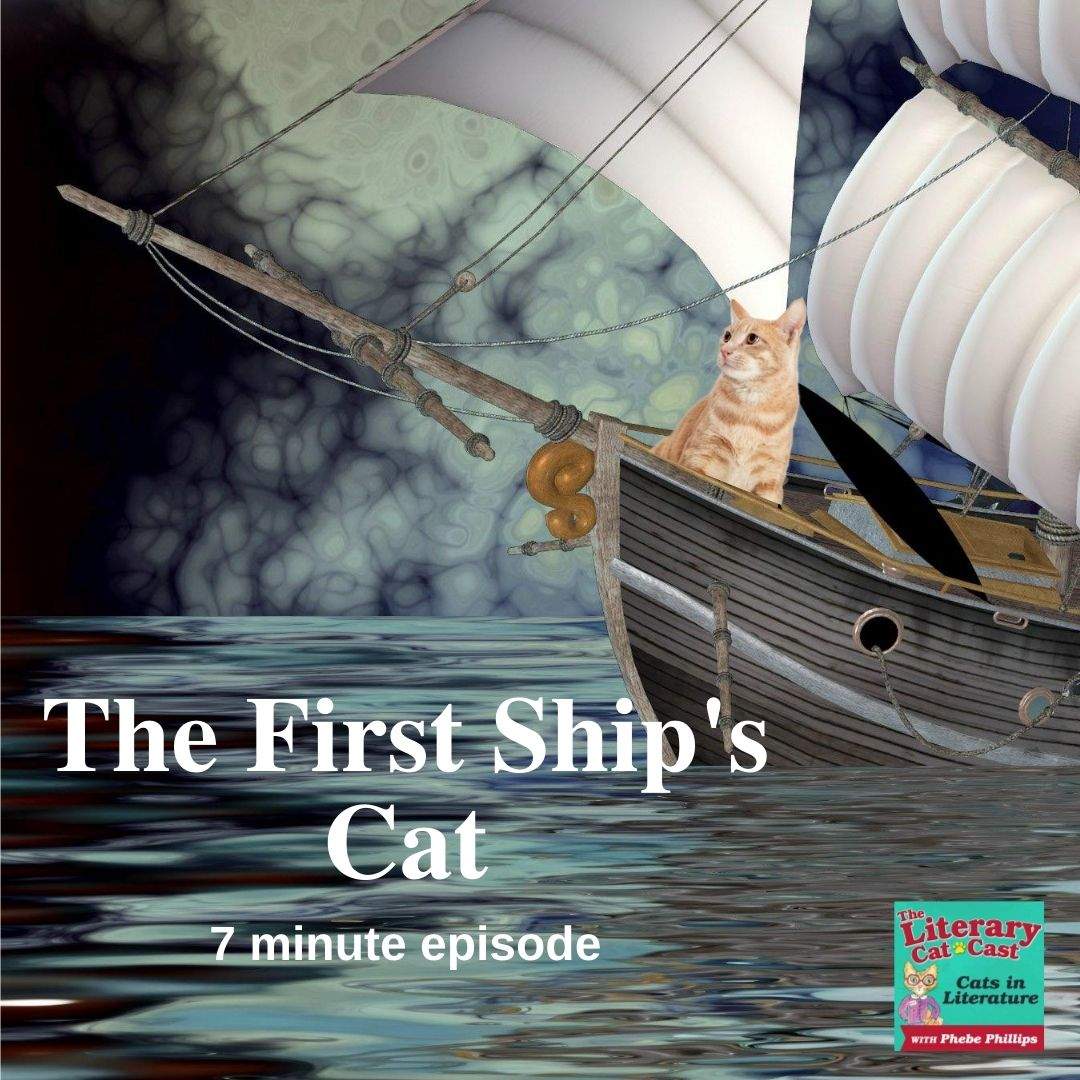 Featured photo for the episode The First Ship's Cat on The Literary Catcast Podcast